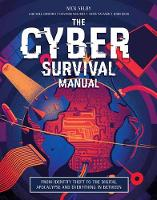 Cyber Survival Manual: From Identity...