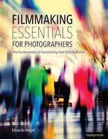 Filmmaking Essentials: The ...
