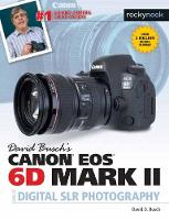 David Busch's Canon EOS 6D Mark II...
