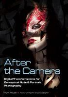 After the Camera: Digital...