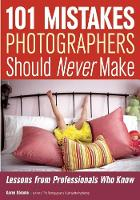101 Mistakes Photographers Should...