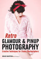 Retro Glamour and Pinup Photography:...