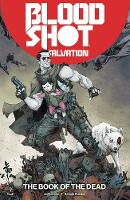 Bloodshot Salvation Volume 2: The ...