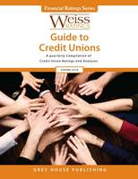 Weiss Ratings Guide to Credit Unions,...