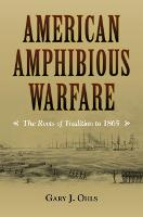 American Amphibious Warfare: The ...