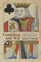 Gambling and War: Risk, Reward, and...