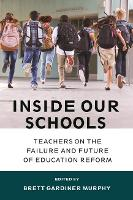 Inside Our Schools: Teachers on the...