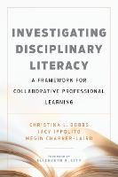 Investigating Disciplinary Literacy: ...