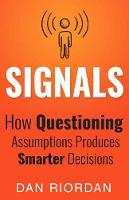 Signals: How Questioning Assumptions...