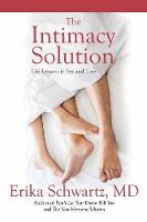 The Intimacy Solution: Life Lessons ...