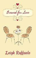 Brewed for Love