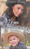 Mrs. Mommy: Tales from the Brazos