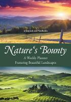 Nature's Bounty - A Weekly Planner...
