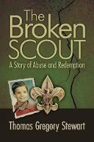 The Broken Scout: A Story of Abuse ...
