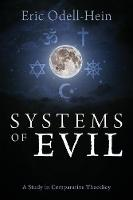 Systems of Evil: A Study in...