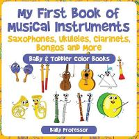 My First Book of Musical Instruments:...