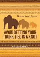 Avoid Getting Your Trunk Tied in a...