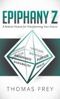 Epiphany Z: Eight Radical Visions for...