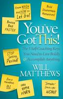 You Ve Got This: The 5 Self-Coaching...