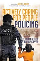 Actively Caring for People Policing:...