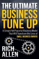 The Ultimate Business Tune Up: A...