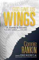 God Gave Us Wings: A Journey to...