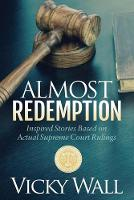 Almost Redemption: Inspired Stories...