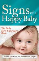 Signs of a Happy Baby: The Baby Sign...