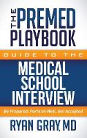 The Premed Playbook Guide to the...
