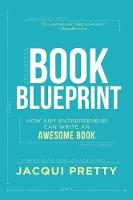 Book Blueprint: How Any Entrepreneur...