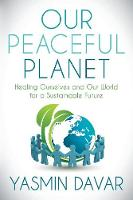 Our Peaceful Planet: Healing ...
