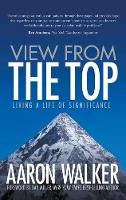 View from the Top: Living a Life of...