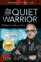 The Way of the Quiet Warrior: 90 Days...