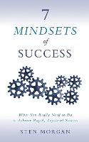 7 Mindsets of Success: What You ...