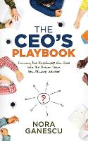 The CEO S Playbook: Turning the...