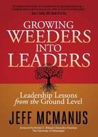 Growing Weeders Into Leaders:...
