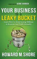 Your Business Is a Leaky Bucket: ...