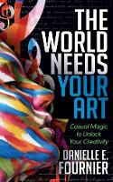 The World Needs Your Art: Casual ...