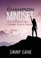 The Champion Mindset: Access Your...