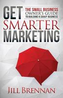 Get Smarter Marketing: The Small...