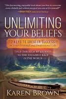Unlimiting Your Beliefs: 7 Keys to...