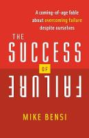 The Success of Failure: A Coming of...