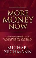 More Money Now: Use Your Existing...