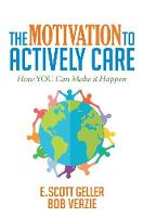 The Motivation to Actively Care
