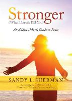 Stronger: (What Doesn't Kill You) an...