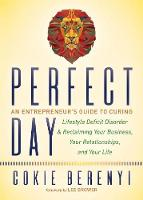 Perfect Day: An Entrepreneur's Guide...