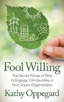 Fool Willing: The Secret Power of ...
