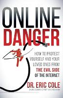 Online Danger: How to Protect ...