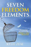 Seven Freedom Elements: The Essential...