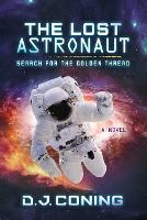 The Lost Astronaut: Search for the...